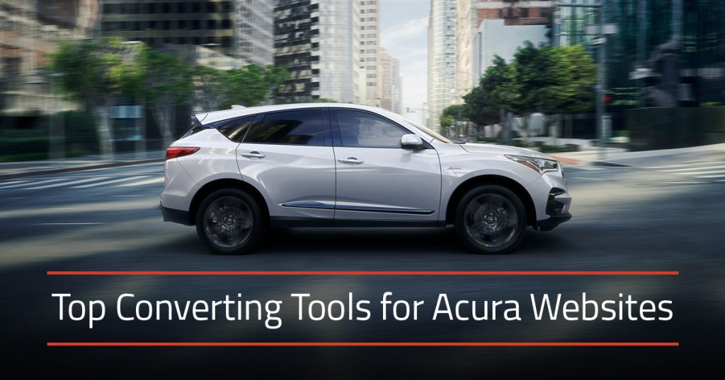 Converting website tools for Acura dealers