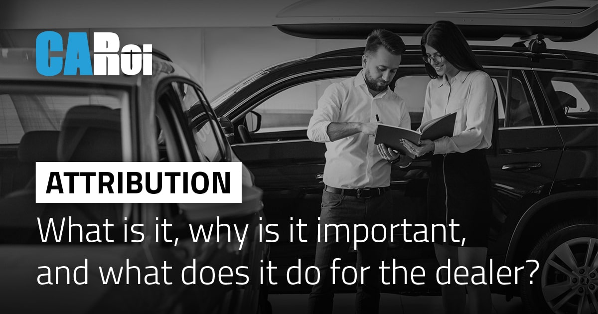 DMS Attribution for car dealers
