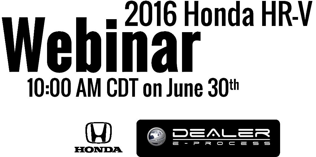 2016 Honda HR-V Webinar at 10:00am CDT on June 30, 2015