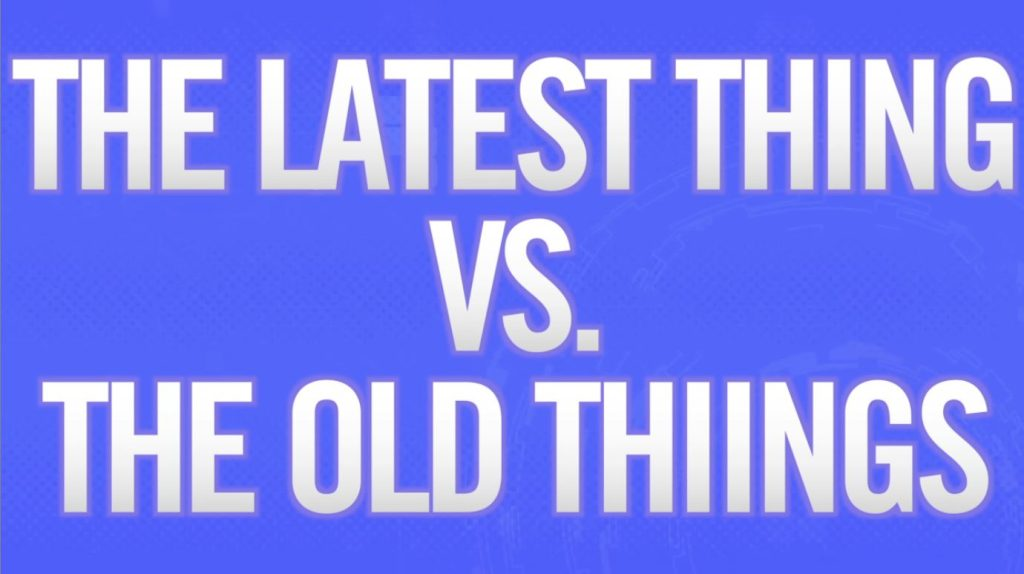 The Latest Thing vs. The Old Things preview