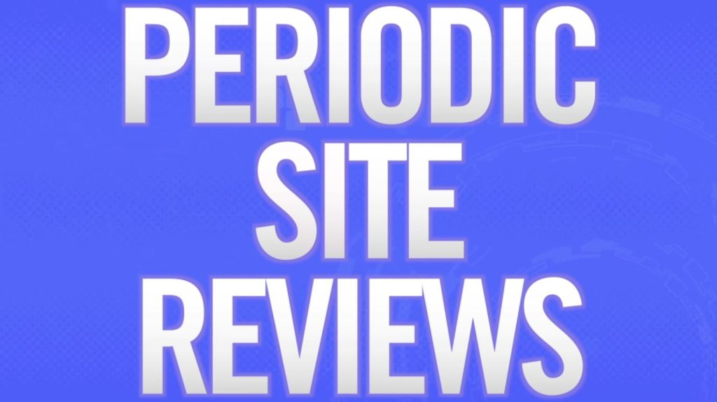 Periodic Site Reviews preview