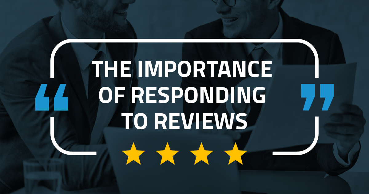 blog post feature image: The Importance of Responding to Reviews