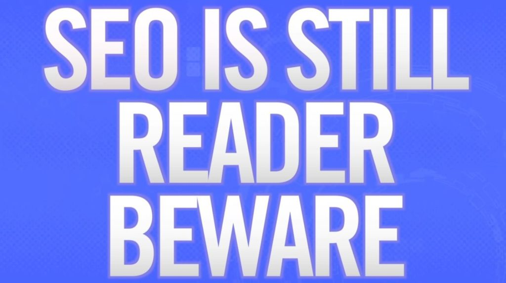 SEO is Still Reader Beware preview image