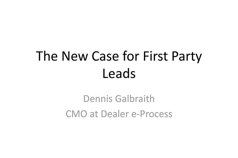 The New Case for First Party Leads presentation slide