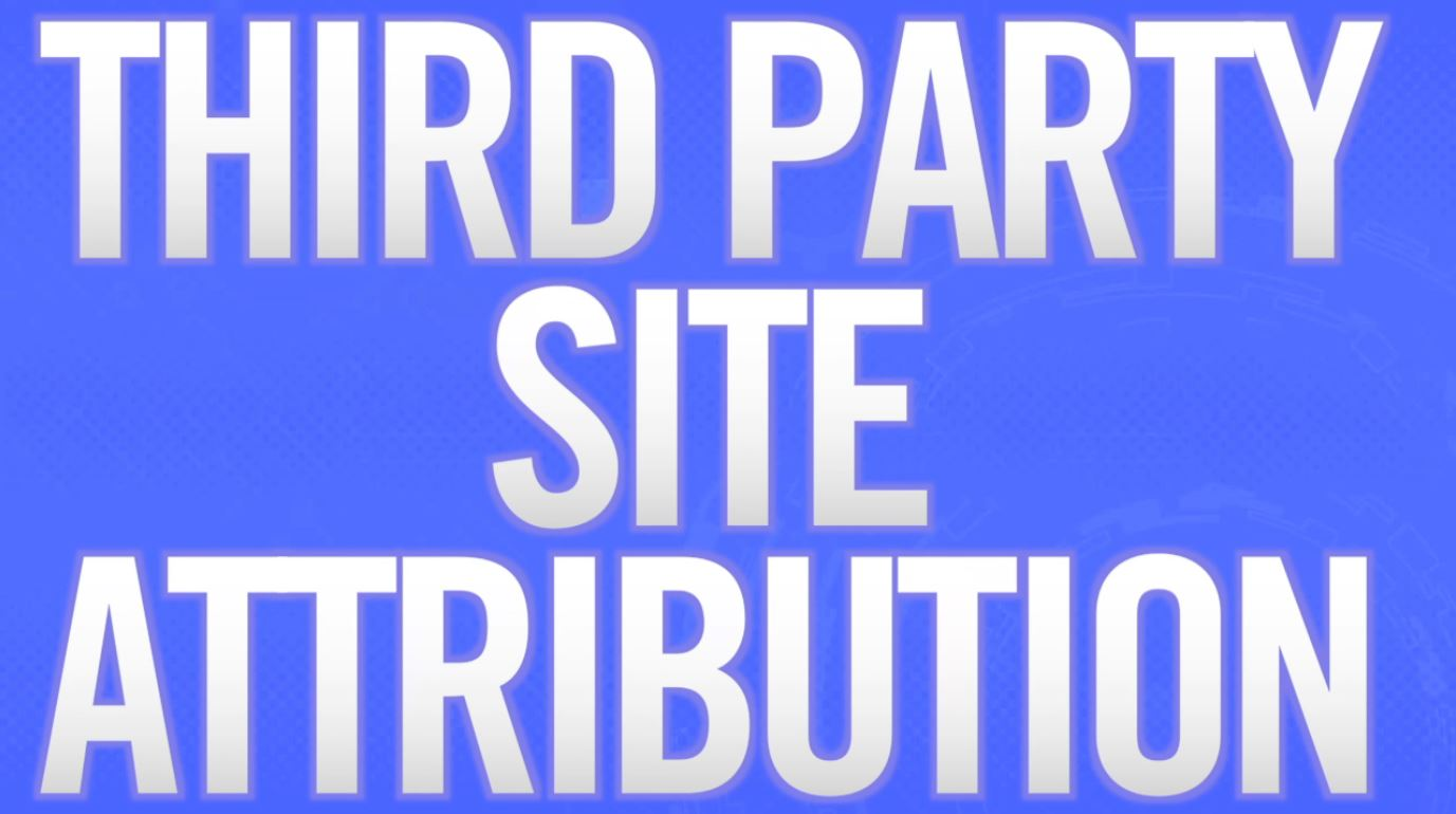 Third Party Site Attribution preview