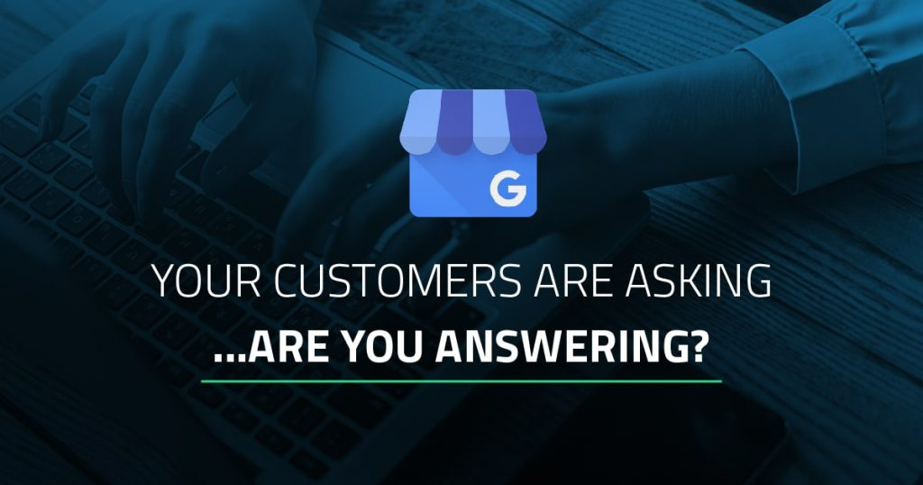 "blog post featured image: Google blue store icon with title ""Your customers are asking.....are you answering?"""