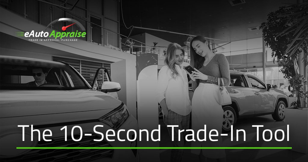 10 Second Trade-In Tool