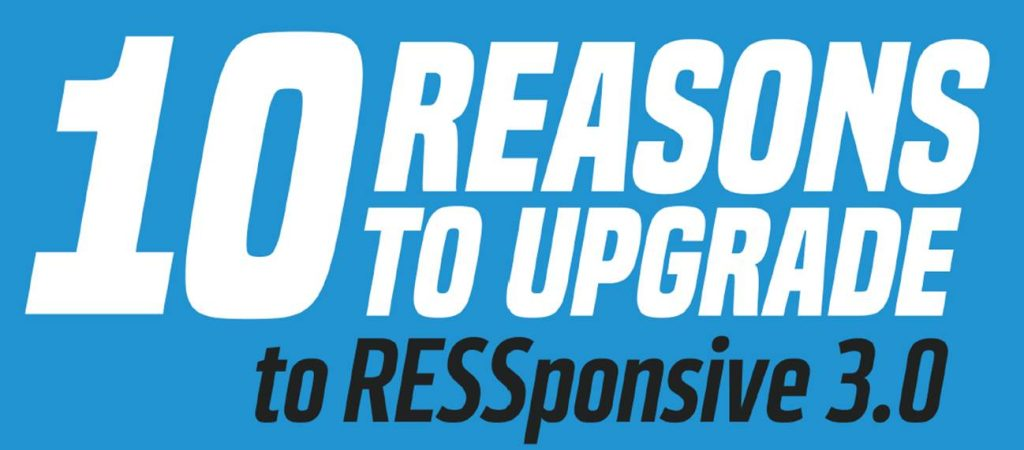 10 Reasons to Upgrade to RESSponsive 3.0 image